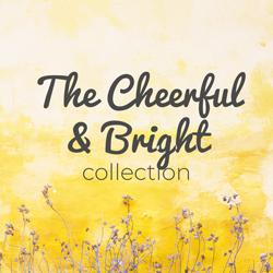 Cheerful & Bright